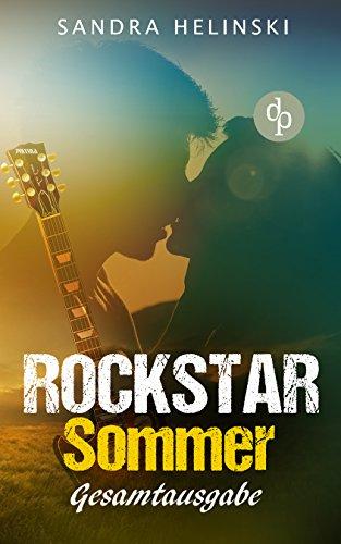 Rockstar Sommer: Gesamtausgabe (Chick-Lit, Liebesroman, Rockstar Romance) (Rockstar Sommer-Reihe 1) - Kindle Rock-chick