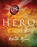 [(Hero)] [ By (author) Rhonda Byrne ] [January, 2014] - Rhonda Byrne