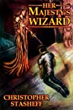 Image de Her Majesty's Wizard (A Wizard in Rhyme Book 1) (English Edition)