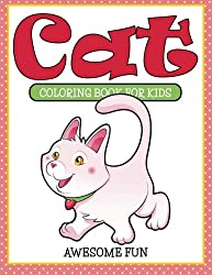 Cat Coloring Book For Kids - Awesome Fun