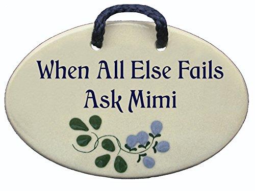 Mountain Meadows Pottery Mini - When All Else Fails Ask Mimi Keramik-Wandschild, handgefertigt in den USA seit über 30 Jahren. - Mountain Pottery