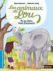 Tu es libre, Petit Éléphant !