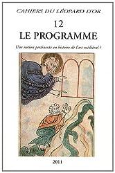 Le programme : Une notion pertinente en histoire de l'art médiéval ?