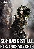 Image of Schweig stille, Herzenssöhnchen: Psychothriller
