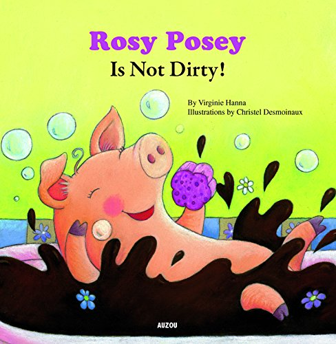 Rosy posey is not dirty