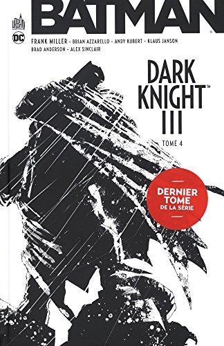 Batman - Dark Knight III, Tome 4 :