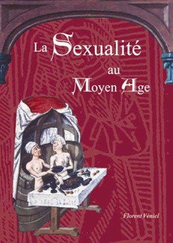 La Sexualit au Moyen ge