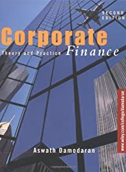 Corporate Finance: Theory and Practice by Aswath Damodaran (2001-02-08)