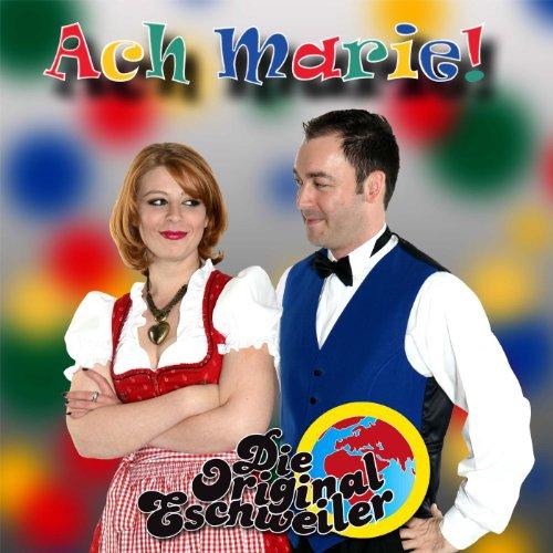 Ach Marie von Die Original Eschweiler bei Amazon Music ...  Ach Marie von D...