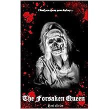 The Forsaken Queen