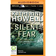 Silent Fear by Katherine Howell (2015-12-01)
