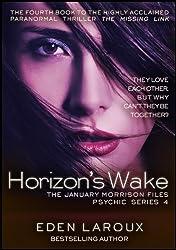 Horizon's Wake (The January Morrison Files Psychic Series Book 4)