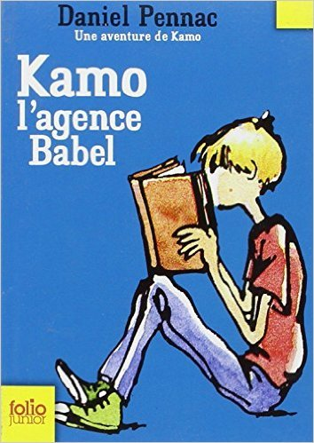 Une aventure de Kamo, 3:Kamo. L'agence Babel de Daniel Pennac ,Jean-Philippe Chabot (Illustrations) ( 15 mars 2007 )