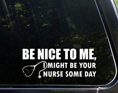 PeteGray Be Nice to me, auch für Krankenschwestern, mit Auto-Aufkleber, Stoßstange, Laptop-Aufkleber (9x 3–1/2, rot -