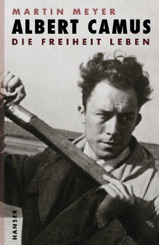 Buchseite und Rezensionen zu 'Albert Camus: Die Freiheit leben' von Martin Meyer