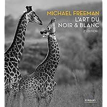 L'art du noir et blanc, 2e edition