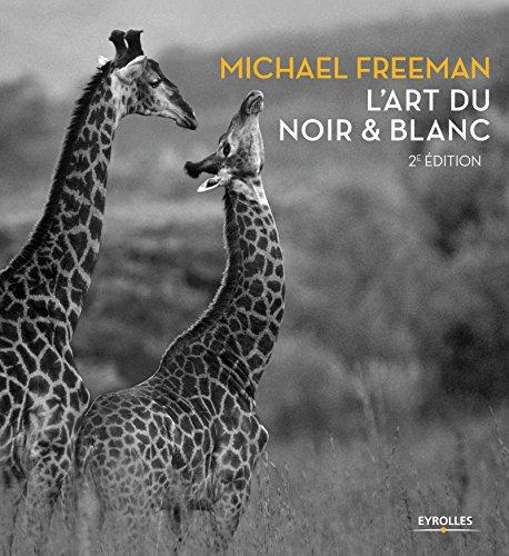 L'art du noir et blanc: 2e edition