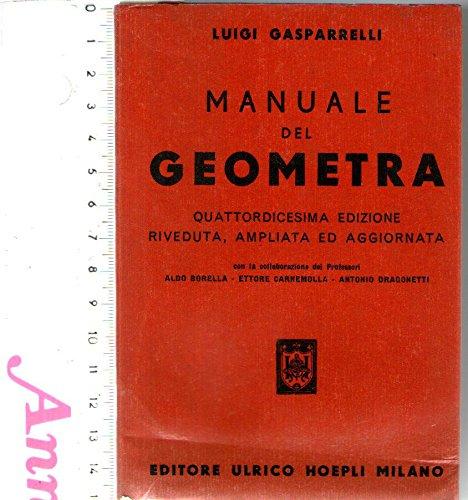 Manualistica - Manuale Del Geometra - Gasparelli - Hoepli N