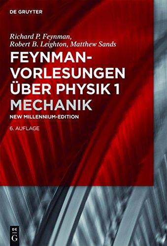 Feynman-Vorlesungen über Physik: Mechanik (De Gruyter Studium)