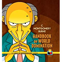 C. Montgomery Burns' Handbook of World Domination (Vault of Simpsonology 3)