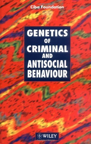 genetics-of-criminal-and-antisocial-behaviour-novartis-foundation-symposia