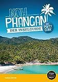 Koh Phangan Reiseführer - der Inselguide: Inkl. Party-Guide & Karten