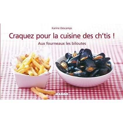 Craquez pour la cuisine des ch'tis ! (Craquez...)