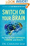 Switch On Your Brain: The Key to Peak...