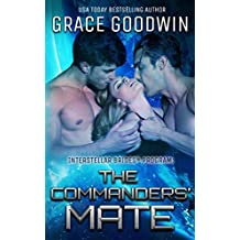 The Commanders' Mate (Interstellar Brides®  Book 15)
