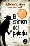 El crimen del Palou: 1 (Narrativas)