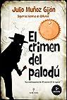 El crimen del palodú par Muñoz Gijón