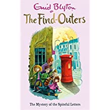The Find-Outers: The Mystery of the Spiteful Letters: Book 4