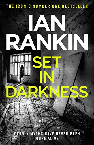 Set In Darkness (Inspector Rebus Book 11) (English Edition)