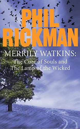 Merrily Watkins collection 2: Cure of Souls and Lamp of the Wicked