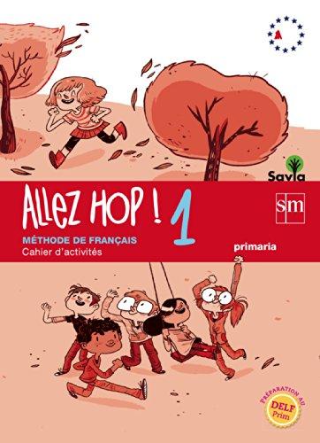 Allez Hop! 1: cahier d'activités. Primaria. Savia - 9788467569506 por Laurent Guiard
