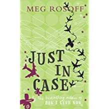 Just in Case by Meg Rosoff (2006-08-03)