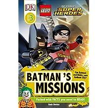 Lego DC Comics Super Heroes: Batman's Missions (DK Readers, Level 3: LEGO DC Comics Super Heroes)