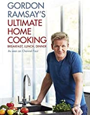 Gordon Ramsay`s Ultimate Home Cooking