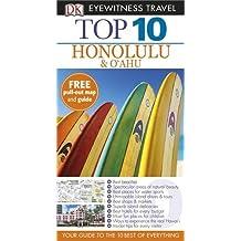 DK Eyewitness Top 10 Travel Guide: Honolulu & O'ahu: Written by Bonnie Friedman, 2014 Edition, Publisher: Dorling Kindersley [Paperback]