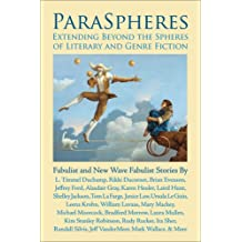 ParaSpheres (Fabulist and New Wave Fabulist Stories)