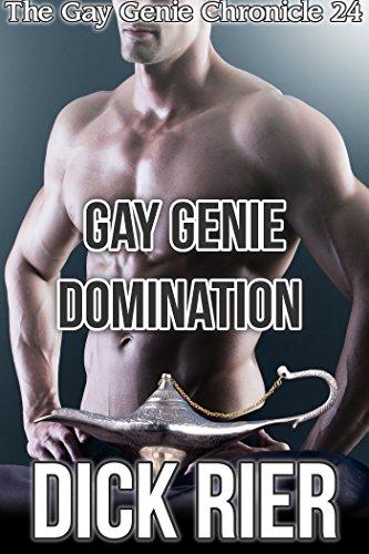 Gay Genie Domination (The Gay Genie Chronicle 24)(MM, Genie, Supernatural, Incubus, Menage, Erotica) (English Edition) -