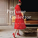 The Perfume Collector: A Novel by Kathleen Tessaro (2014-02-04)