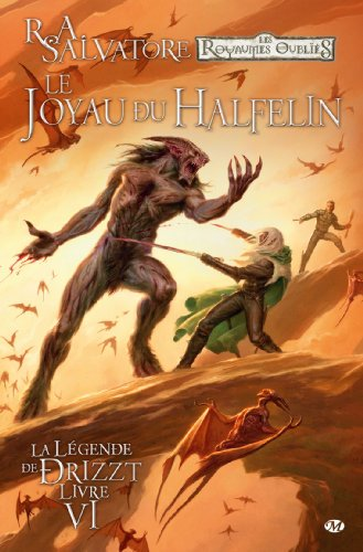 La Légende de Drizzt, Tome 6: Le Joyau du halfelin
