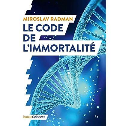 Le code de l'immortalité (QUOI DE NEUF EN)