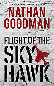 Flight of the Skyhawk: Inspired by True Events (English Edition)