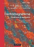 Électromagnétisme - Fondements et applications - Exercices et problèmes résolus
