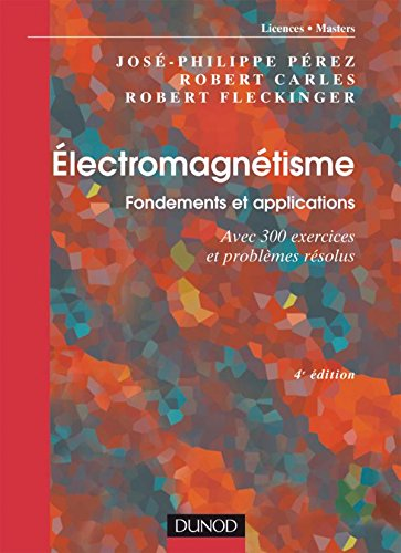 lectromagntisme : Fondements et applications - Exercices et problmes rsolus