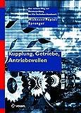 Kupplung, Getriebe, Antriebswellen (Der sichere Weg zur Meisterprüfung im Kfz-Handwerk)
