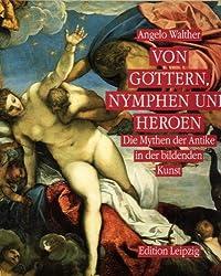 Von Göttern, Nymphen und Heroen