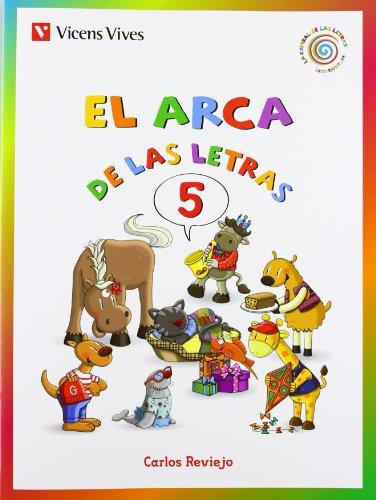 El Arca De Las Letras 5. Letras F,G,J,Ll,Y,Ñ,X,W. (La Espiral de Las letras) - 9788468206714